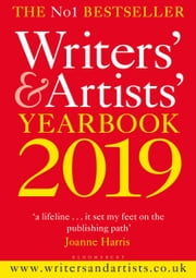 Writers' & Artists' Yearbook 2019 ebook by Bloomsbury Publishing