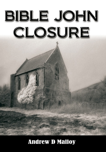 Bible John - Closure ebook by Andrew D Malloy