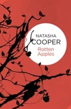 Rotten Apples ebook by Natasha Cooper