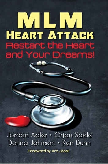 Mlm Heart Attack Restart The Heart And Your Dreams Ebook By Jordan