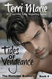 Tides of Vengeance ebook by Terri Marie