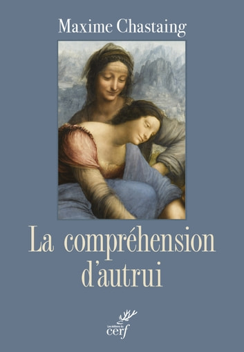 La compréhension d'autrui ebook by Maxime Chastaing