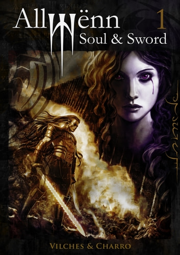 Allwënn: Soul & Sword - Book 1 ebook by Javier Charro