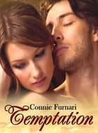 Temptation ebook by Connie Furnari