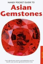 Handy Pocket Guide to Asian Gemstones ebook by Carol Clark