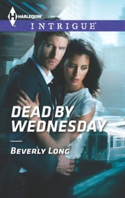 Dead by Wednesday ebook by Beverly Long
