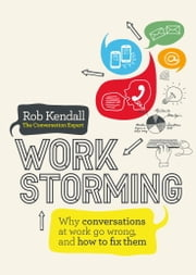 Workstorming ebook by Rob Kendall