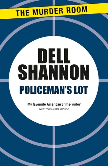 Policeman's Lot ebook by Dell Shannon