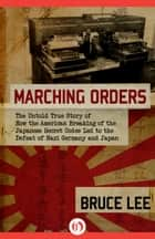 Marching Orders ebook by Bruce Lee