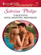Valenti's One-Month Mistress ebook by Sabrina Philips