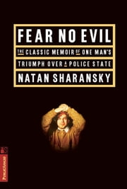Fear No Evil ebook by Natan Sharansky