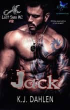 Jack - Lost Sons MC, #2 ebook by Kj Dahlen
