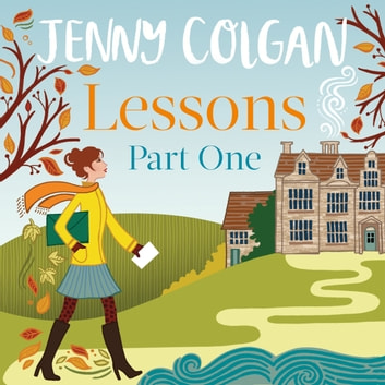 Lessons: Part 1 - The first part of Lessons' ebook serialisation (Maggie Adair) audiobook by Jenny Colgan