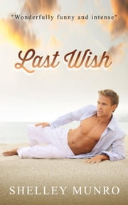 Last Wish ebook by Shelley Munro