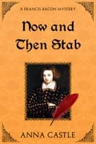 Now and Then Stab ebook by Anna Castle
