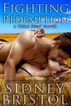 Fighting Redemption eBook by Sidney Bristol
