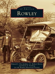 Rowley ebook by Edward J. Desjardins