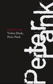 Vielen Dank, Peter Pank ebook by Kobo.Web.Store.Products.Fields.ContributorFieldViewModel
