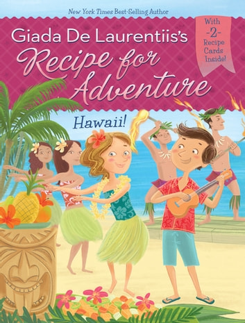 Hawaii! #6 ebook by Giada De Laurentiis,Brandi Dougherty