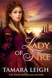 Lady Of Fire ebook by Tamara Leigh