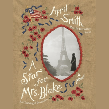 A Star for Mrs. Blake - A novel audiobook by April Smith