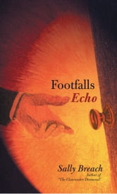 Footfalls Echo ebook by Sally Breach