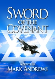 Sword of the Covenant ebook by Mark Andrews
