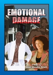 Emotional Damage ebook by Juan Mendez Scott