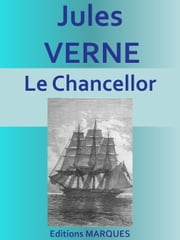 Le Chancellor - Edition intégrale ebook by Jules VERNE