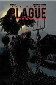 The Final Plague #TPB ebook by JD Arnold,Tony Guaraldi-Brown