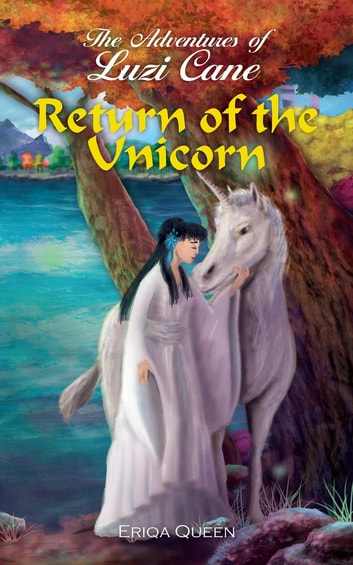 Return of the Unicorn ebook by Eriqa Queen