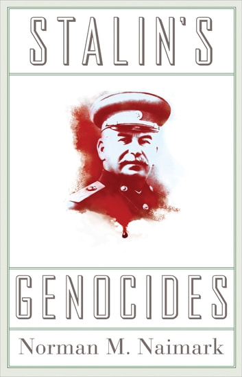 Stalin's Genocides ebook by Norman M. Naimark