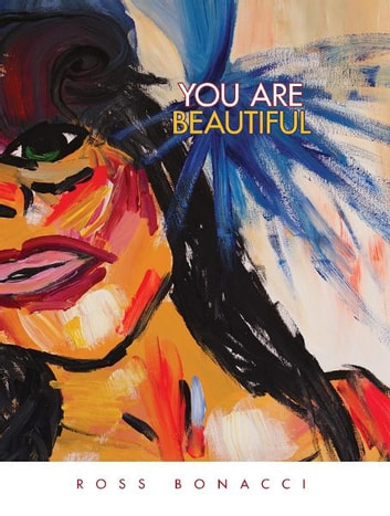 You Are Beautiful ebook by Ross Bonacci