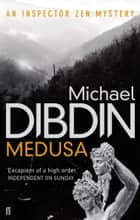 Medusa ebook by Michael Dibdin