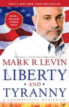Liberty and Tyranny ebook by Mark R. Levin