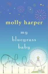 My Bluegrass Baby ebook by Molly Harper