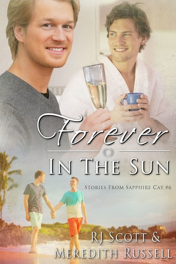 Forever in the sun ebook by RJ Scott