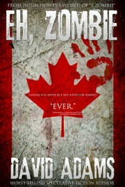 Eh, Zombie - I, Zombie Fanfiction, #1 ebook by David Adams
