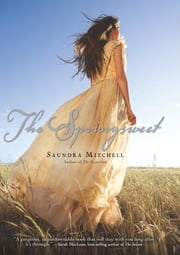 The Springsweet ebook by Saundra Mitchell
