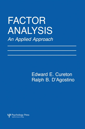 Factor Analysis - An Applied Approach ebook by Edward E. Cureton,Ralph B. D'Agostino