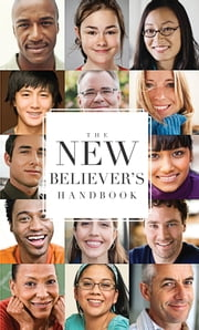 The New Believer's Handbook ebook by Church My Healthy