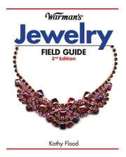 Warman's Jewelry Field Guide ebook by Kathy Flood
