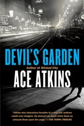 Devil's Garden ebook by Ace Atkins