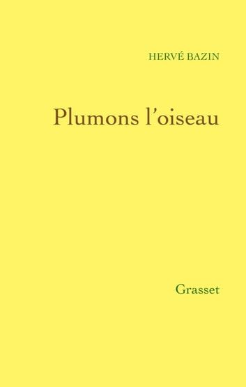 Plumons l'oiseau ebook by Hervé Bazin