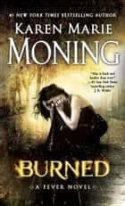 Burned ebook by Karen Marie Moning
