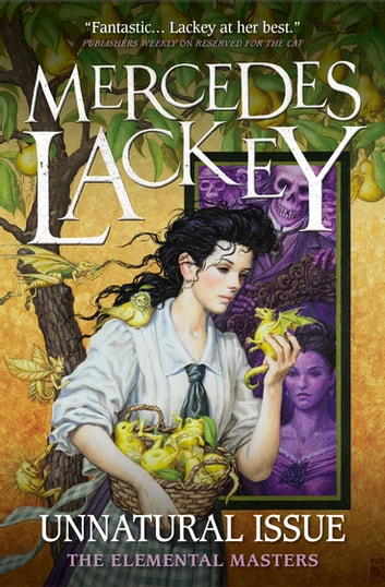 Unnatural Issue ebook by Mercedes Lackey