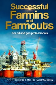 Successful Farmins & Farmouts ebook by Peter Cockcroft, Dr. David Waghorn