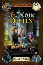 The Stone of Destiny - A Novel ebook by Jim Ware