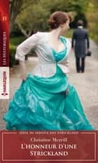 L'honneur d'une Strickland ebook by Christine Merrill
