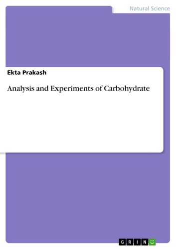 Analysis and Experiments of Carbohydrate ebook by Ekta Prakash